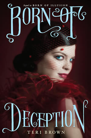 Born of Deception by author Teri Brown