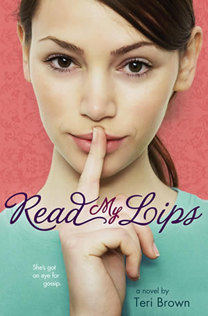 Read My Lips by author Teri Brown