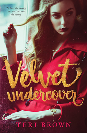 Velvet Undercover by author Teri Brown